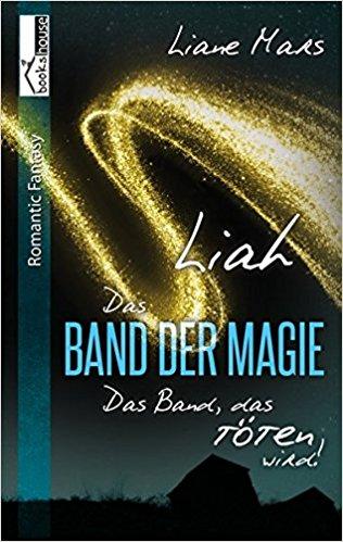 Das Band der Magie – Liah