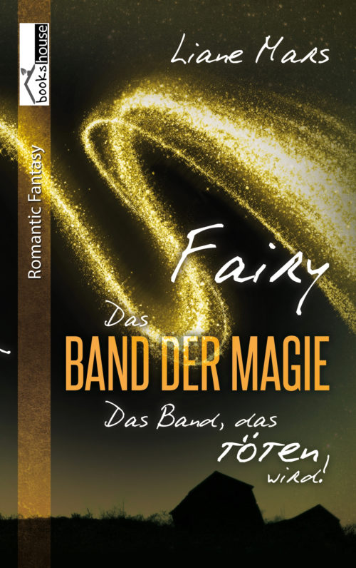 Das Band der Magie – Fairy